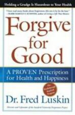 Forgive for Good by Luskin, Frederic