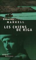 Livre les chiens de Riga Henning Mankell Seuil 2003 book