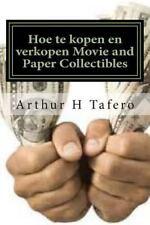 Hoe Te Kopen en Verkopen Movie and Paper Collectibles : Draai Paper into Gold...