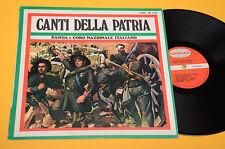 BANDA E CORO NAZIONALE ITALIANO LP CANTI DELLA PATRIA ORIG ITALY 1970 EX