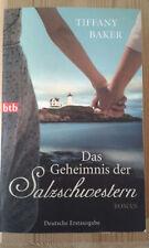 Das Geheimnis der Salzschwestern von Tiffany Baker (2013, Taschenbuch)