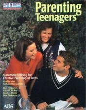 Parenting Teenagers : Systematic Training for Effective Parenting of Teens by...