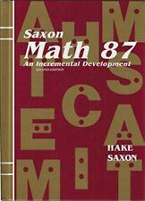 Saxon Math 87 An Incremental Development by Stephen Hake