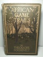 Theodore ROOSEVELT Antique Collectable Book - African Game Trails - 1918 1st ed