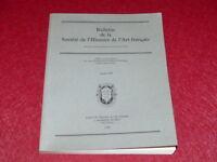 BULLETIN DE LA SOCIETE DE L'HISTOIRE DE L'ART FRANCAIS - ANNEE 1998