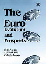 The Euro: Evolution and Prospects by Philip Arestis, Andrew Brown, Malcolm C. S