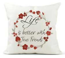 Cream Friendship Quote Cushion, Life is better True Friends,Thank you Birthday