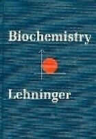Biochemistry: Molecular Basis of Cell Structure and Function, Lehninger, Albert