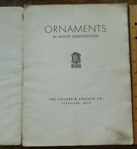 """Vtg. Fischer & Jirouch Co Cleveland Ohio"""" ORNAMENTS IN WOOD COMPOSITION"""" Catalog"""