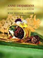 Anne Desjardins Cooks at LEau a la Bouche: The Se