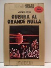 GUERRA AL GRANDE NULLA - JAMES BLISH - COSMO ORO NORD