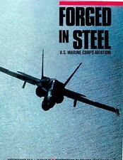 FORGED IN STEEL, US MARINE CORPS AVIATION, 1987 FIRST HARDBOUND EDITION, NEW