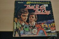 THAT`LL BE THE DAY   VARIOUS ARTISTS DOUBLE LP  40 HITS   RONCO   GATEFOLD