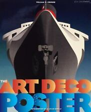 THE ART DECO POSTERS - CROUSE, WILLIAM W./ DUNCAN, ALASTAIR (INT) - NEW HARDCOVE