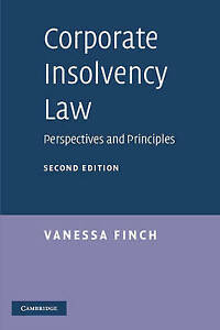 Corporate Insolvency Law: Perspectives and Principles by Finch, Vanessa
