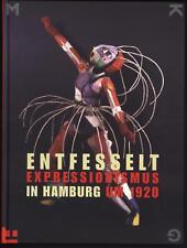 ENTFESSELT EXPRESSIONISMUS IN HAMBURG UM 1920 Famous expressionist art catalog