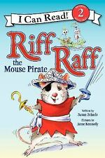 NEW RIFF RAFF THE MOUSE PIRATE [9780062305084] - SUSAN SCHADE (HARDCOVER)