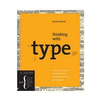 Thinking With Type by Ellen Lupton (author)