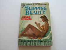 SLIPPING BEAUTY & OTHER STORIES 1951  JEROME WEIDMAN    HOT SWEET VINTAGE ACTION