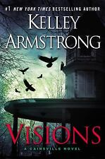 Visions : A Cainsville Novel  (ExLib) by Kelley Armstrong