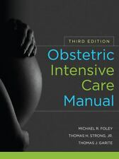 """""""Obstetric Intensive Care Manual by Foley Michael """""""