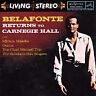 Harry Belafonte - Returns to Carnegie Hall 1960 - Odetta & Miriam Makeba - NEW