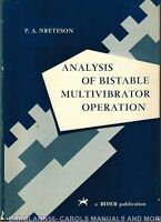 ANALYSIS OF BISTABLE MULTIVIBRATOR OPERATION P A Neeteson 1961