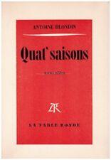 BLONDIN Antoine - QUAT' SAISONS - NOUVELLES - 1975