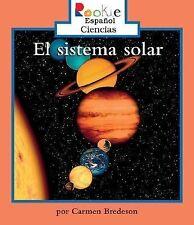 El Sistema Solar = Solar System (Rookie Reader Espanol Ciencias)-ExLibrary