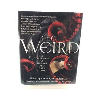 The Weird - A Compendium of Strange And Dark Stories (TOR, 2012) Rare Hardcover
