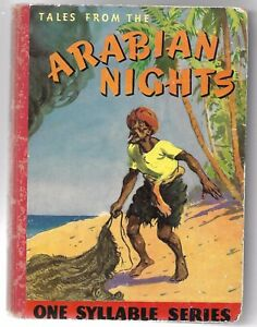 Tales From the ARABIAN NIGHTS - One Syllable Series for Children ~ H/Cover 1950s