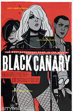BLACK CANARY POSTER THE MOST DANGEROUS BAND IN THE WORLD GREEN ARROW ROCK N ROLL