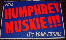 Original Humphrey Muskie Presidential Poster-Large-Original-1968-Its Your Future