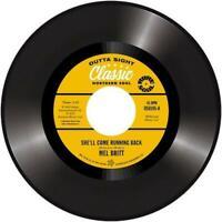 MEL BRITT She'll Come Running Back - New Northern Soul 45 (Outta Sight) *listen