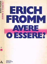 Avere o essere?. . Erich Fromm. 1978. XIVED.