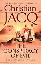 The Conspiracy of Evil (Mysteries of Osiris: No.... by Jacq, Christian Paperback