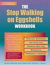 Stop Walking on Eggshells Workbook: Practical Strategies for Living with Someone