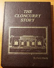 The Cloncurry Story by Perry Hardy Cloncurry District History Pioneers Gold Mine