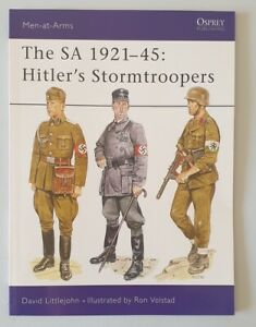 E752 Osprey Men-at-Arms Series 220 The SA 1921-45 Hitler's Stormtroopers