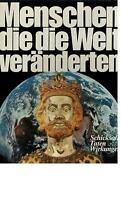 Roland Gööck - Menschen die die Welt veränderten