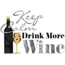 Quote: KEEP CALM DRINK MORE WINE wall stickers 7 decals bottle glass kitchen bar