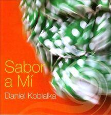 Sabor a Mí by Daniel Kobialka (CD, 2010, Li-Sem Enterprises)