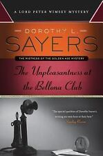 The Unpleasantness at the Bellona Club : A Lord Peter Wimsey Mystery by...