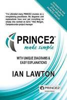 PRINCE2 Made Simple. updated 2017 version by Lawton, Ian (Paperback book, 2017)