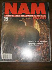 Nam N°12 - L'histoire vécue de la guerre du Vietnam - Offensive du Têt Phantom