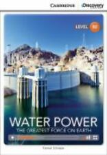 WATER POWER: THE GREATEST FORCE ON EARTH BOOK WITH ONLINE ACCESS by...