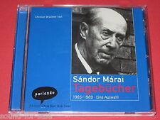 Brückner liest Sandor Marai: Tagebücher - 1985-1989 Eine Auswahl - Hörbuch CD