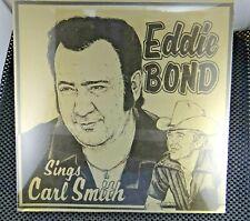 Eddie Bond – Sings Carl Smith (Balser Records – EB-8983) Sealed
