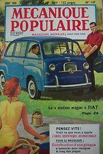 REVUE MECANIQUE POPULAIRE N° 147 STATION WAGON FIAT PIROGUE A BALANCIER 1958
