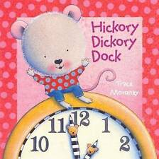 Hickory Dickory Dock by Trace Moroney (Board book, 2010)